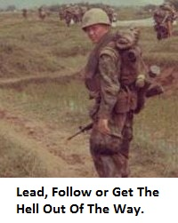 Lead Follow Or Get The Hell Out Of The Way
